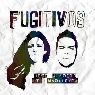 """MARILEYDA Y JOSÉ ALFREDO SON """"FUGITIVOS"""""""