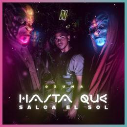 """OZUNA estrena mundialmente su nuevo sencillo y video """"HASTA QUE SALGA EL SOL"""""""
