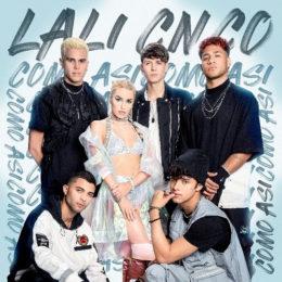 """LALI sorprende a sus fanáticos con el lanzamiento de su nuevo sencillo """"COMO ASÍ""""  junto a CNCO"""