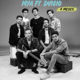 """MYA presenta su nuevo single """"4 MESES"""" junto a DVICIO"""
