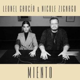"""Leonel García presenta """"Miento"""" junto a Nicole Zignago"""