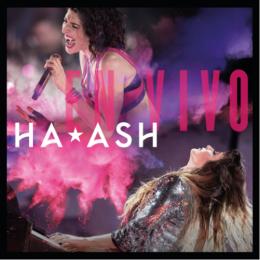 HA*ASH el dueto pop de mayor impacto y venta de boletos en América Latina presenta su álbum EN VIVO